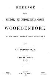 Bijdrage tot een Middel- en Oudnederlandsch woordenboek: Uit vele glossaria en andere bronnen bijeengezameld, Deel 4