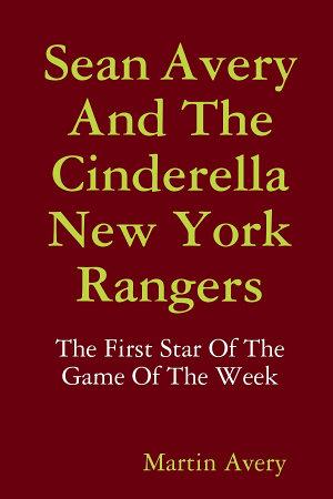 Sean Avery and the Cinderella New York Rangers