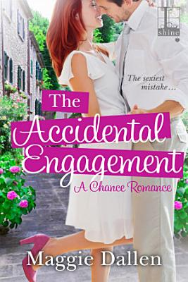 The Accidental Engagement