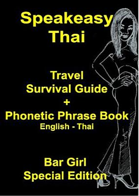 Speakeasy Thai Survival Guide and Phonetic Phrase Book