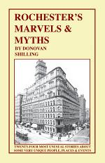 Rochester's Marvels & Myths
