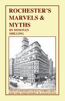 Rochester s Marvels   Myths PDF