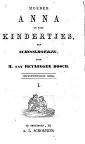 Moeder Anna en hare kindertjes: een schoolboekje, Volume 1