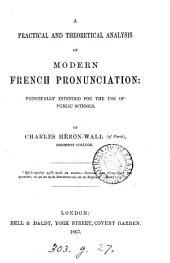 A practical and theoretical analysis of modern French pronunciation
