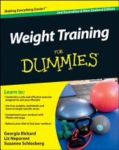 Weight Training For Dummies: Edition 2