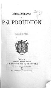 Correspondance de P.-J. Proudhon: Volume9