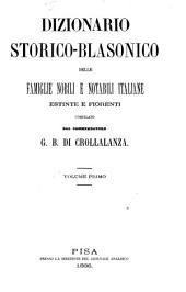 Dizionario storico-blasonico delle famiglie nobili e notabili italiane estinte e fiorenti