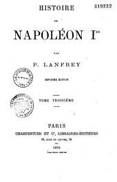 Histoire de Napoléon 1er: Volume1