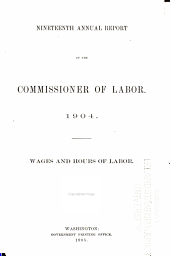 Wages and Hours of Labor [1890-1903].