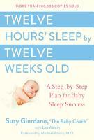 Twelve Hours  Sleep by Twelve Weeks Old PDF