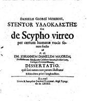 Stentor hyaloklastes sive de Scypho vitreo per certum humanæ vocis sonum fracto ... dissertatio (etc.) Ed. II. priori longe auctior
