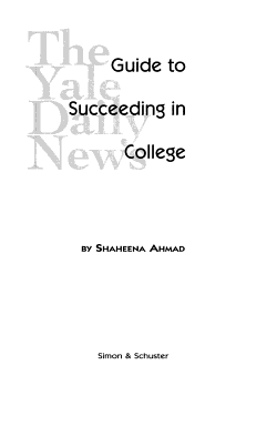 The Yale Daily News Guide to Succeeding in College PDF