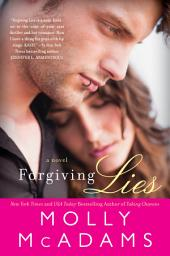 Forgiving Lies: Volume 1