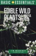 Edible Wild Plants and Useful Herbs PDF