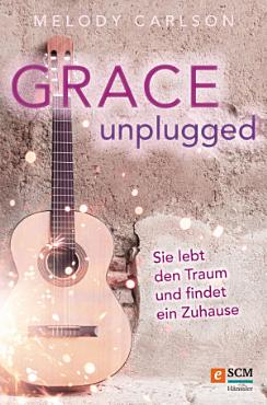 Grace Unplugged PDF