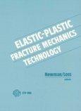 Elastic plastic Fracture Mechanics Technology PDF