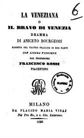 La veneziana o Il bravo di Venezia dramma di Aniceto Bourgeois
