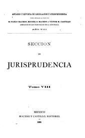 Anuario de legislación y jurisprudencia: Sección de estudios de derecho