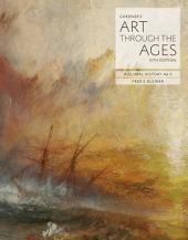 Gardner's Art through the Ages: A Global History: Volume 2, Edition 15
