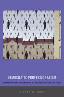 Democratic Professionalism PDF