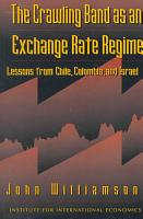 The Crawling Band as an Exchange Rate Regime PDF