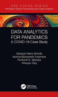 Data Analytics for Pandemics