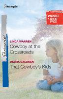 Cowboy at the Crossroads & That Cowboy's Kids