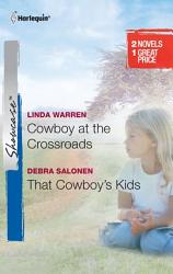 Cowboy At The Crossroads That Cowboy S Kids Book PDF