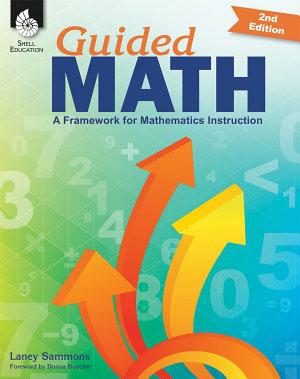 Guided Math  A Framework for Mathematics Instruction Second Edition
