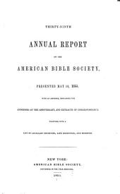Annual Report of the American Bible Society: Volume 39