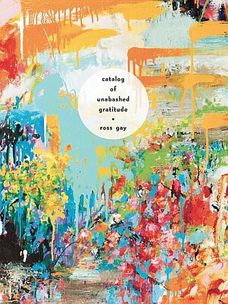 Download Catalog of Unabashed Gratitude Book