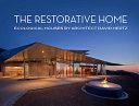 The Restorative Home