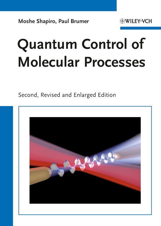 Quantum Control of Molecular Processes