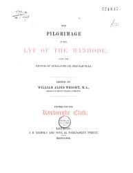 The Pilgrimage of the Lyf of the Manhode PDF