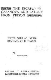 The Escapes of Casanova and Latude from Prison
