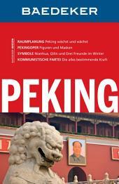 Baedeker Reiseführer Peking: Ausgabe 4