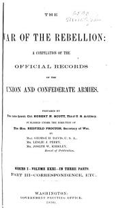 The War of the Rebellion: A Compilation of the Official Records of the Union and Confederate Armies, Volume 31, Part 3