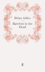 Barefoot In The Head Book PDF