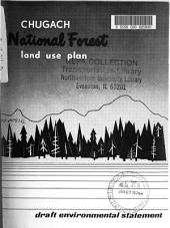 Chugach National Forest (N.F.), Land Use Plan: Environmental Impact Statement