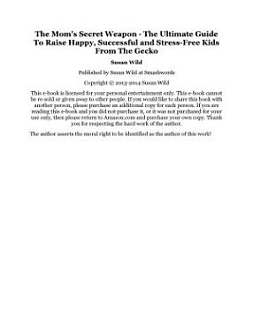 The Mom s Secret Weapon   The Ultimate Guide To Raise Happy  Successful and Stress Free Kids PDF