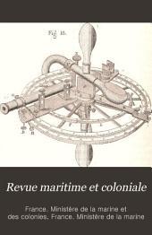 Revue maritime et coloniale: Volume118