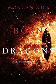 Born of Dragons  Age of the Sorcerers   Book Three