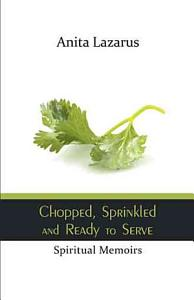 Chopped  Sprinkled and Ready to Serve PDF