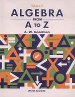 Algebra From A To Z -