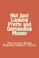 Not Just Looking Pretty and Demanding Money PDF