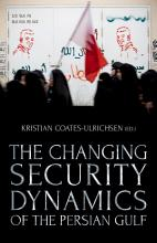 The Changing Security Dynamics of the Persian Gulf PDF