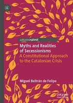 Myths and Realities of Secessionisms