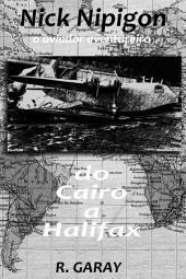 Do Cairo a Halifax: O aviador aventureiro