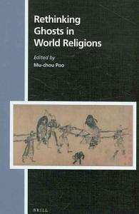 Rethinking Ghosts in World Religions Book