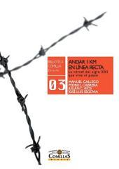 Andar 1 km en línea recta: La cárcel del siglo XXI que vive el preso
